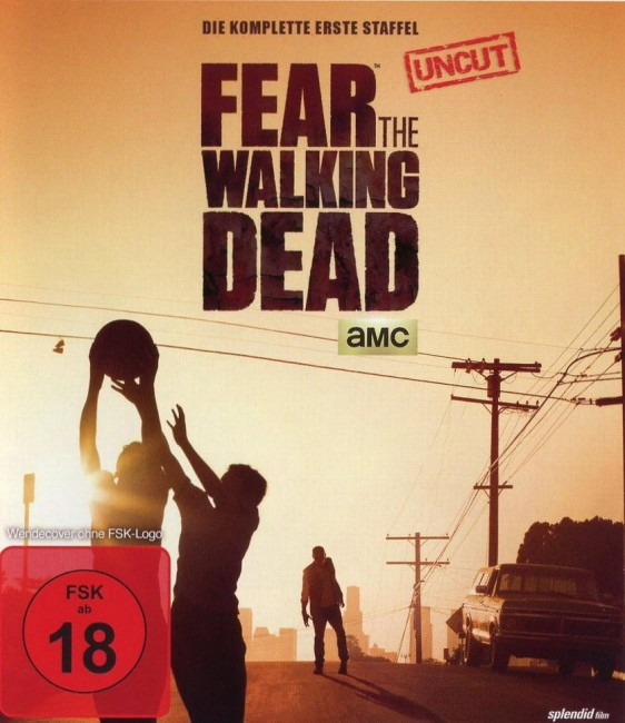 Fear the Walking Dead ~ Staffel 1
